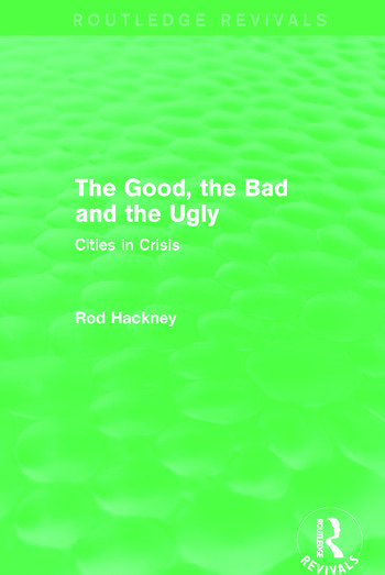 The Good, the Bad and the Ugly (Routledge Revivals) book cover