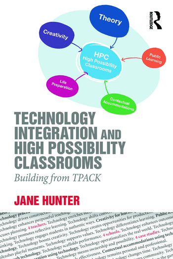 Technology Integration and High Possibility Classrooms Building from TPACK book cover