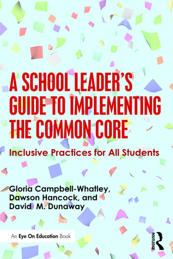 A School Leader's Guide to Implementing the Common Core Inclusive Practices for All Students book cover