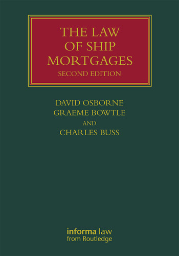 The Law of Ship Mortgages book cover