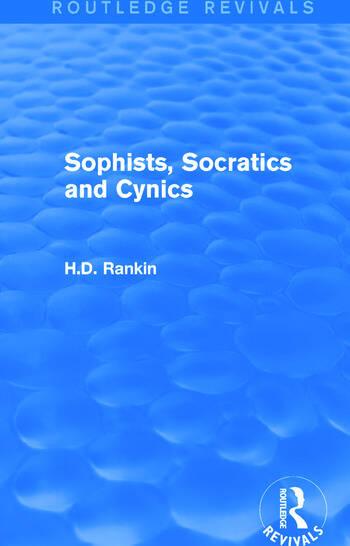 Sophists, Socratics and Cynics (Routledge Revivals) book cover