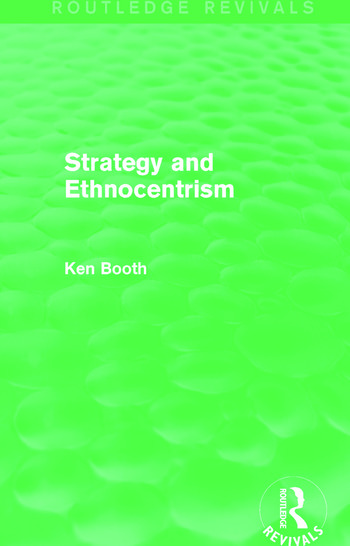 Strategy and Ethnocentrism (Routledge Revivals) book cover
