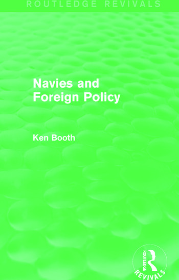Navies and Foreign Policy (Routledge Revivals) book cover