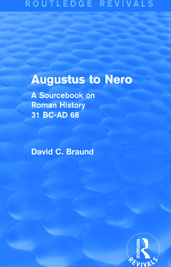 Augustus to Nero (Routledge Revivals) A Sourcebook on Roman History, 31 BC-AD 68 book cover