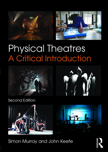 Physical Theatres A Critical Introduction book cover