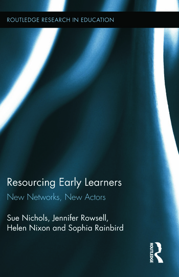 Resourcing Early Learners New Networks, New Actors book cover