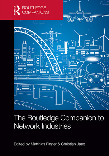 The Routledge Companion to Network Industries book cover