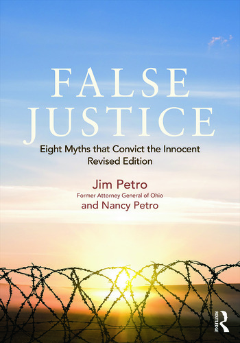 False Justice Eight Myths that Convict the Innocent, Revised Edition book cover
