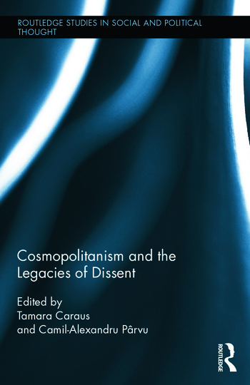 Cosmopolitanism and the Legacies of Dissent book cover