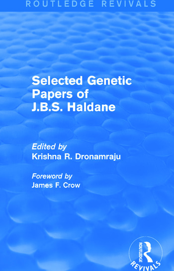 Selected Genetic Papers of J.B.S. Haldane (Routledge Revivals) book cover
