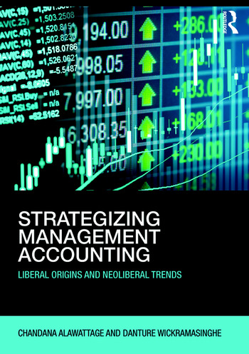 Strategizing Management Accounting Liberal Origins and Neoliberal Trends book cover