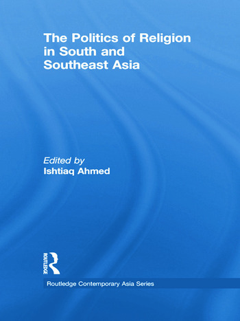 The Politics of Religion in South and Southeast Asia book cover