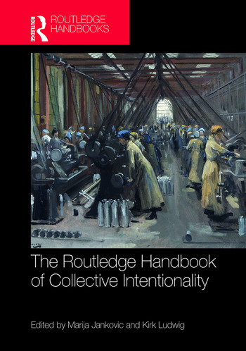 The Routledge Handbook of Collective Intentionality book cover