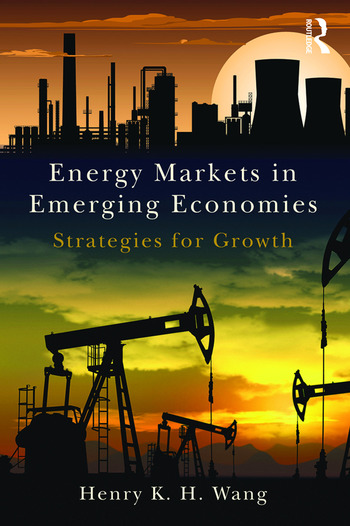Energy Markets in Emerging Economies Strategies for growth book cover