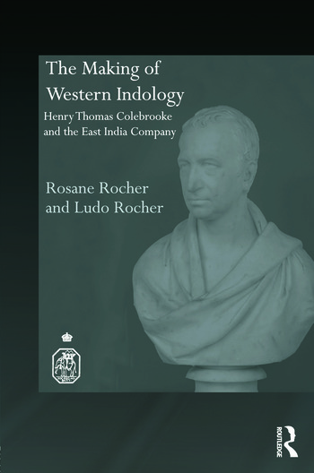 The Making of Western Indology Henry Thomas Colebrooke and the East India Company book cover