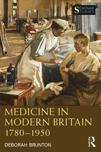 Medicine in Modern Britain 1780-1950 book cover