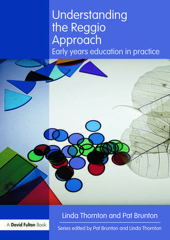 Understanding the Reggio Approach Early years education in practice book cover