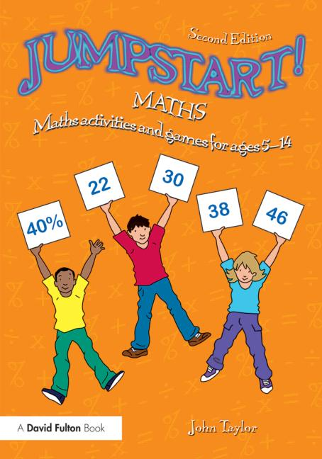 Jumpstart! Maths Maths activities and games for ages 5–14 book cover
