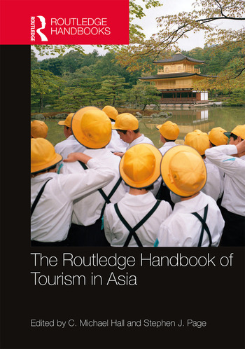 The Routledge Handbook of Tourism in Asia book cover