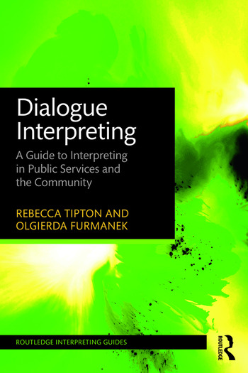Dialogue Interpreting A Guide to Interpreting in Public Services and the Community book cover