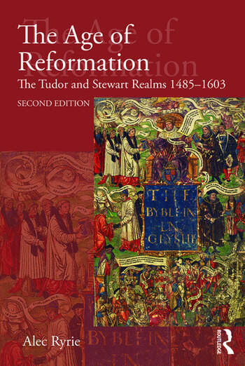 The Age of Reformation The Tudor and Stewart Realms 1485-1603 book cover