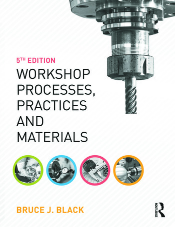 Workshop Processes, Practices and Materials, 5th ed book cover