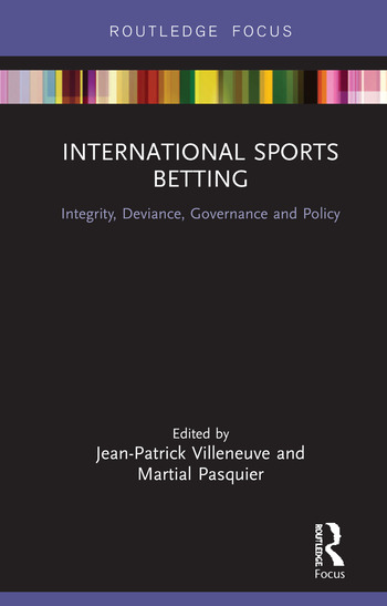 International Sports Betting Integrity, Deviance, Governance and Policy book cover