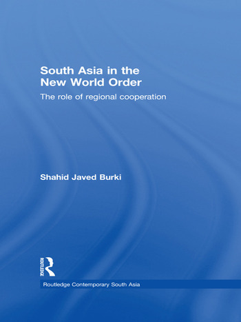 South Asia in the New World Order The Role of Regional Cooperation book cover