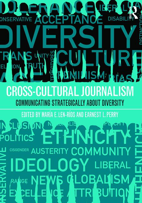 Cross-Cultural Journalism Communicating Strategically About Diversity book cover