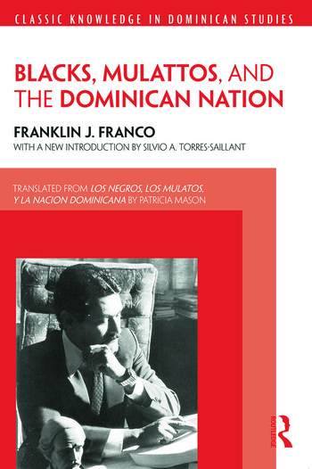 Blacks, Mulattos, and the Dominican Nation book cover