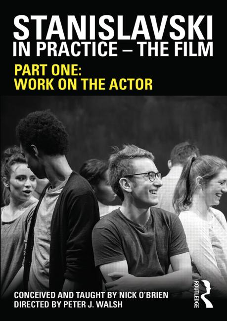 Stanislavski in Practice - The Film Part One: Work on the actor book cover