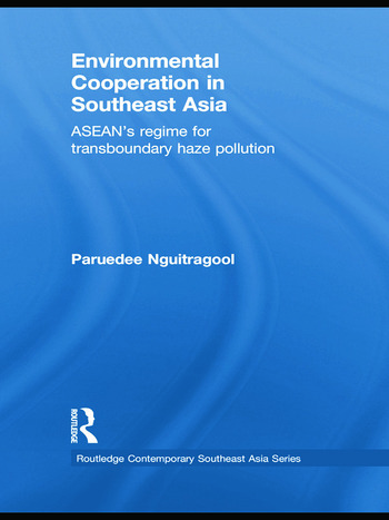 Environmental Cooperation in Southeast Asia ASEAN's Regime for Trans-boundary Haze Pollution book cover