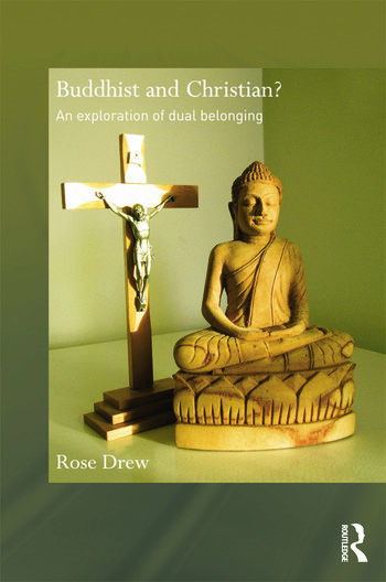 Buddhist and Christian? An Exploration of Dual Belonging book cover