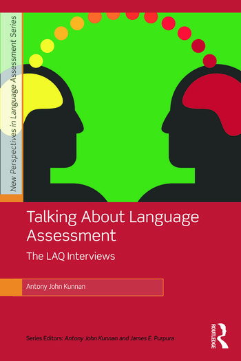 Talking About Language Assessment: The LAQ Interviews book cover