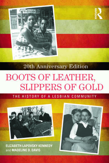 Boots of Leather, Slippers of Gold The History of a Lesbian Community book cover