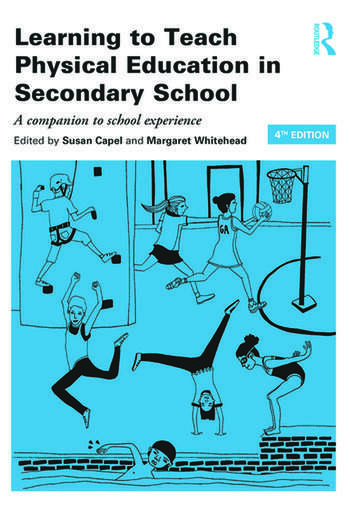 Learning to Teach Physical Education in the Secondary School A companion to school experience book cover