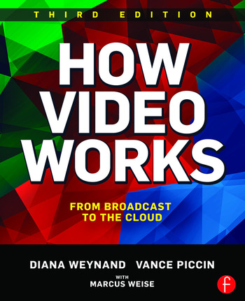 How Video Works From Broadcast to the Cloud book cover