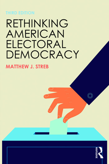 Rethinking American Electoral Democracy book cover