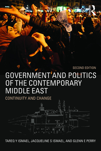 Government and Politics of the Contemporary Middle East Continuity and change book cover