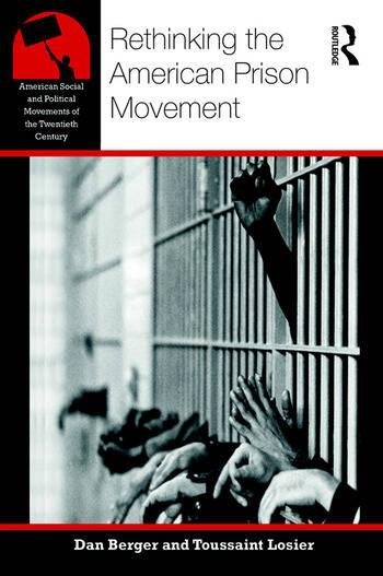 Rethinking the American Prison Movement book cover