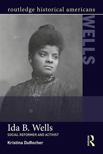 Ida B. Wells Social Activist and Reformer book cover