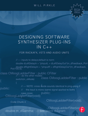 Designing Software Synthesizer Plug-Ins in C++ For RackAFX, VST3, and Audio Units book cover