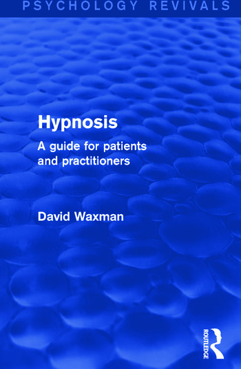 Hypnosis A Guide for Patients and Practitioners book cover