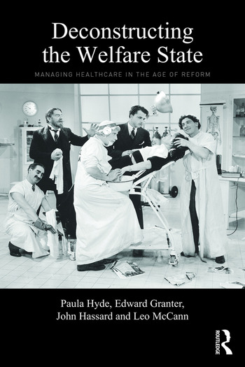 Deconstructing the Welfare State Managing Healthcare in the Age of Reform book cover