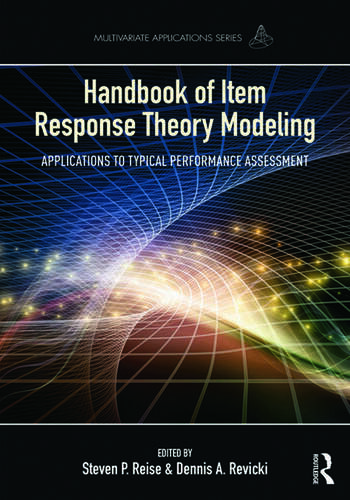 Handbook of Item Response Theory Modeling Applications to Typical Performance Assessment book cover