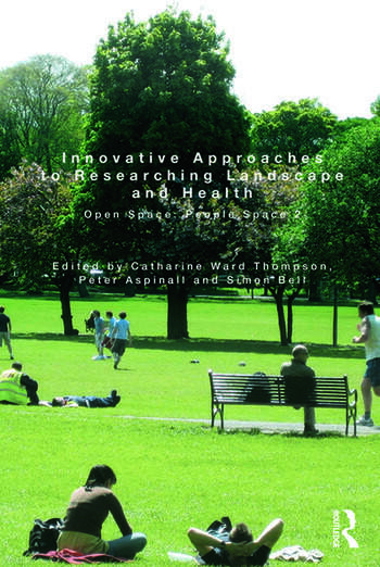 Innovative Approaches to Researching Landscape and Health Open Space: People Space 2 book cover