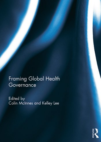 Framing Global Health Governance book cover