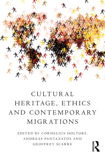 Cultural Heritage, Ethics and Contemporary Migrations book cover