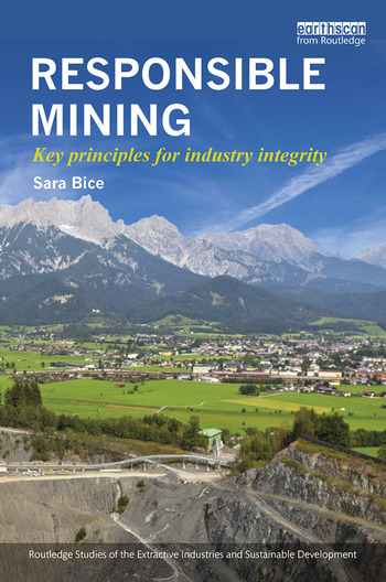 Responsible Mining Key Principles for Industry Integrity book cover