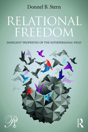Relational Freedom Emergent Properties of the Interpersonal Field book cover